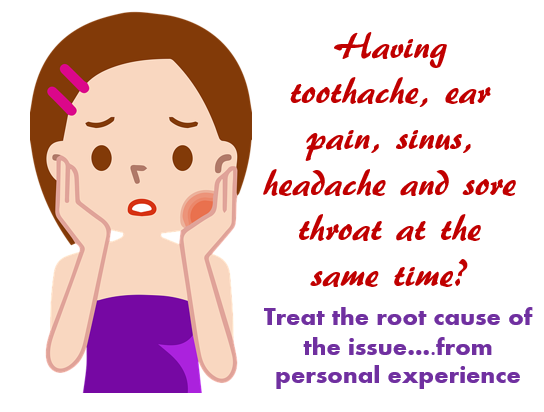 healthblog toothache - Having toothache, ear pain, sinus, headache and sore throat at the same time?
