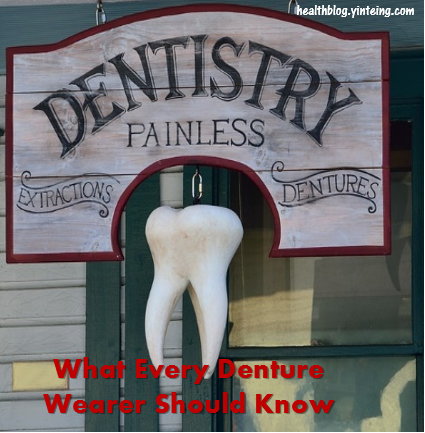What every denture wearer need to know